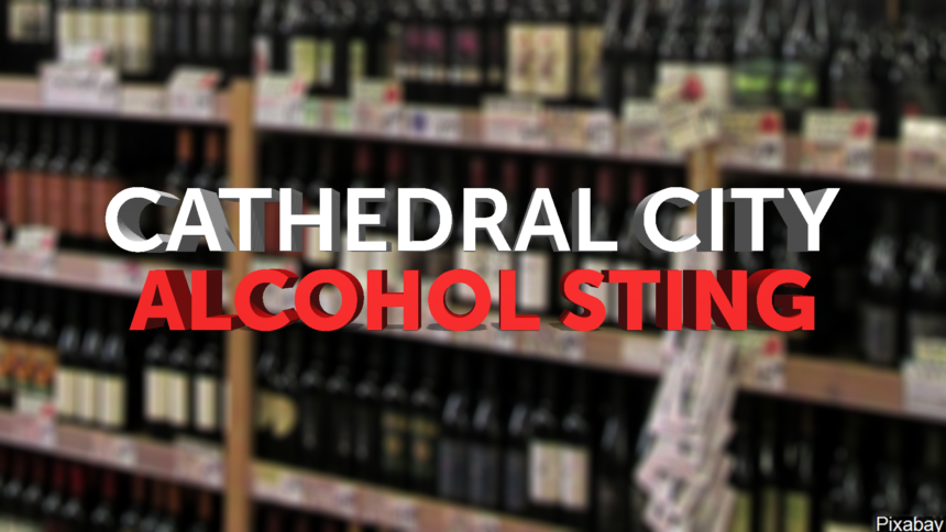12-17-CATHEDRAL-CITY-ALCOHOL-STING-GFX