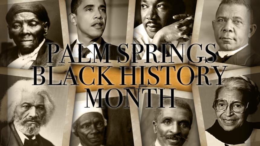 1-31-PALM-SPRINGS-BLACK-HISTORY-MONTH-GFX