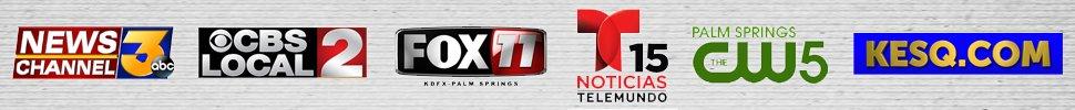 News Channel 3, CBS Local 2, Fox 11, Telemundo 15, CW5, KESQ.com