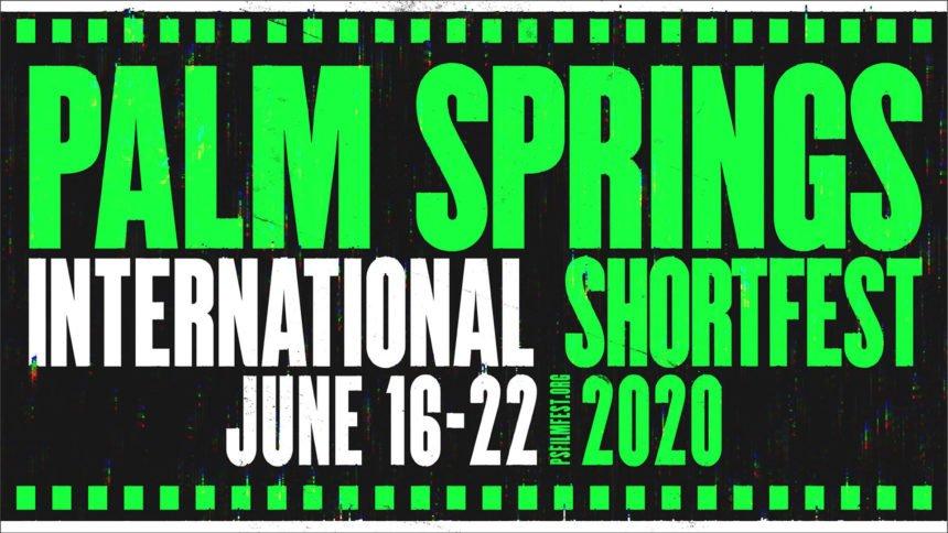 2020 PALM SPRINGS INTERNATIONAL SHORTFEST