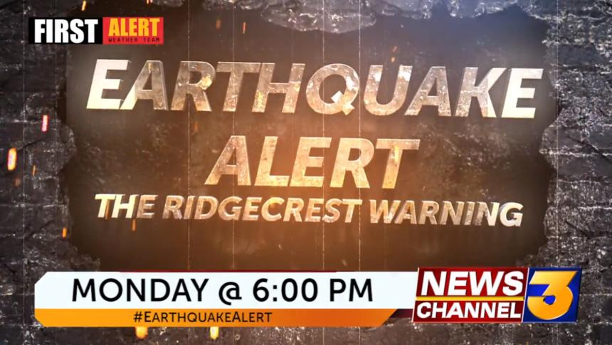 Earthquake alert: the Ridgecrest warning - KESQ