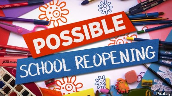 POSSIBLE SCHOOL REOPENING